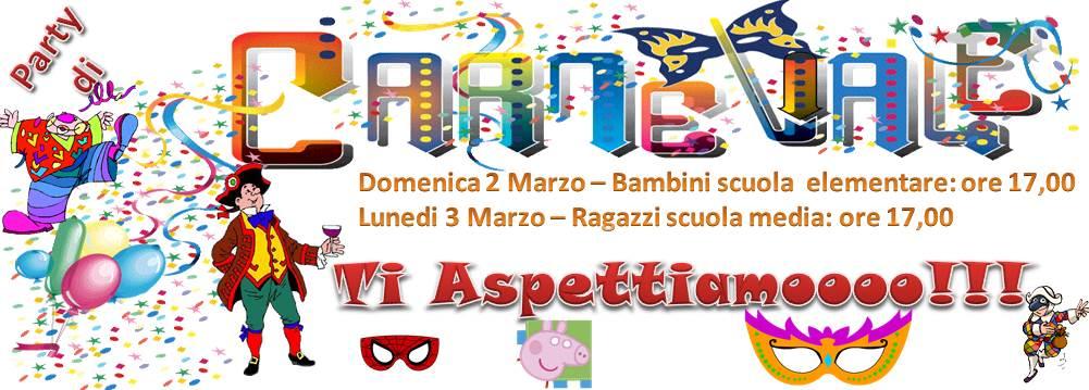 FESTA DI CARNEVALE 02-03 Marzo 2014